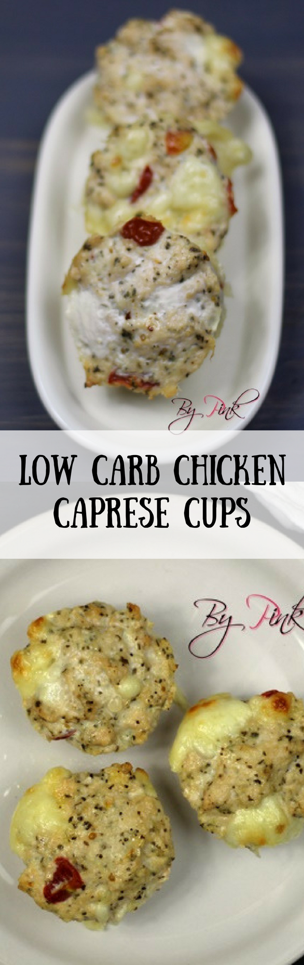 Low Carb Chicken Caprese Cups