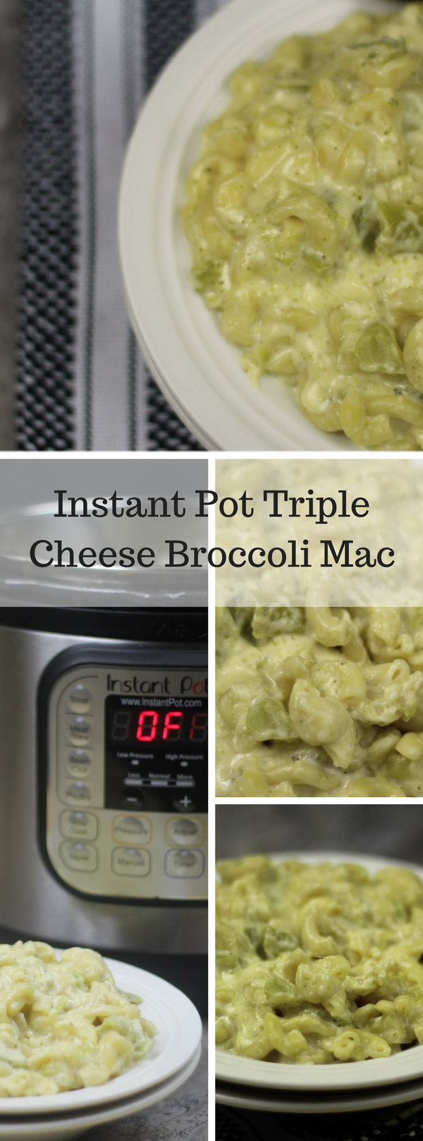 Instant Pot Triple Cheese Broccoli Mac