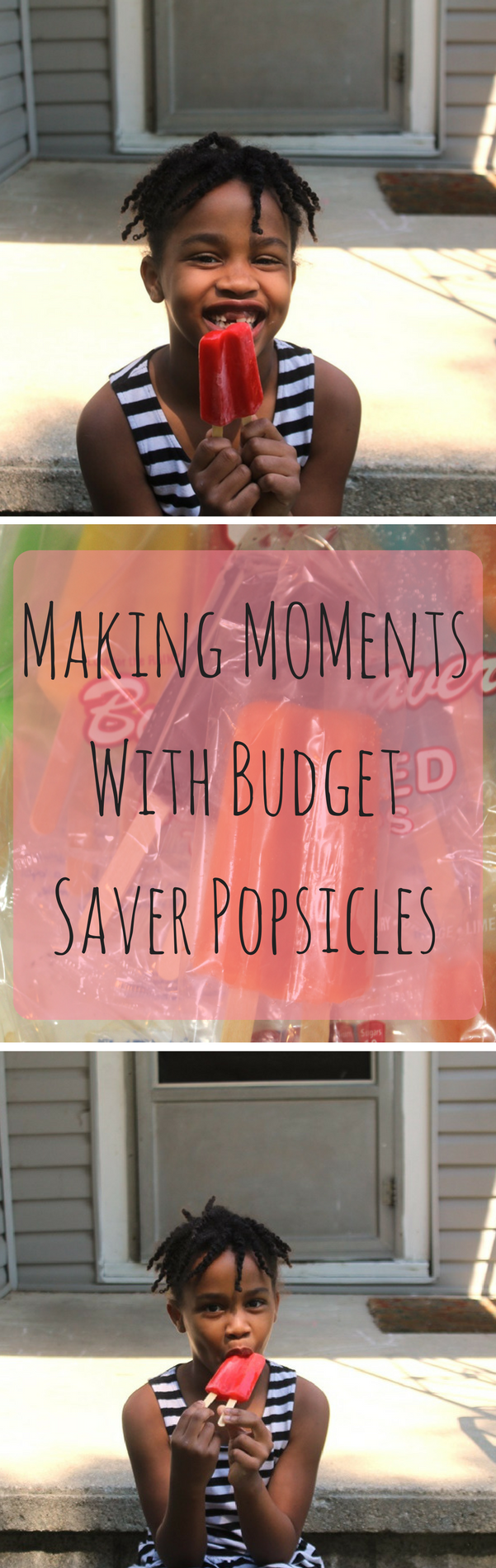 Making MOMents With Budget Saver Popsicles