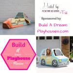 Build A Dream Playhouse Review