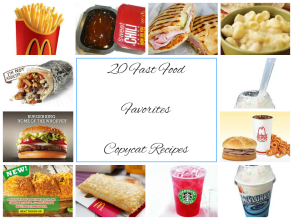 20 Copycat Fast Food Recipes!