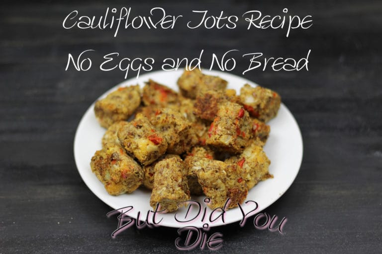 Cauliflower Tots No Eggs No Bread
