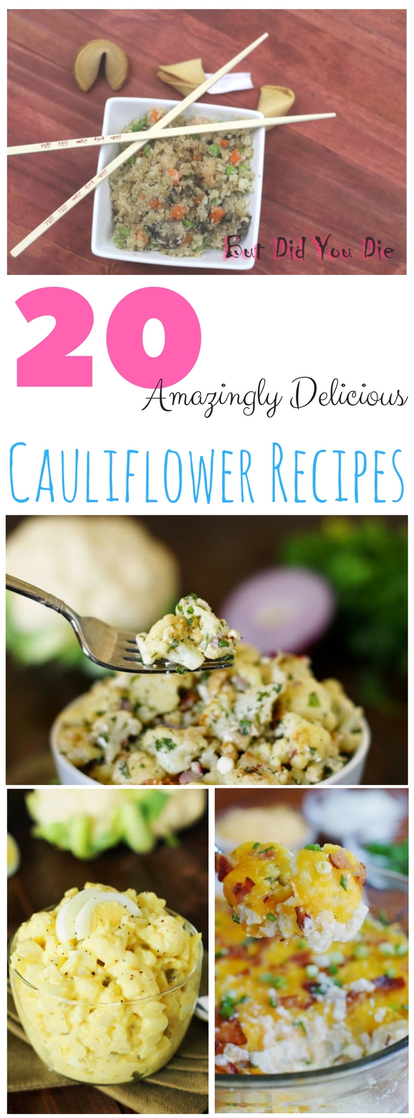 20 Amazingly Delicious Cauliflower Recipes