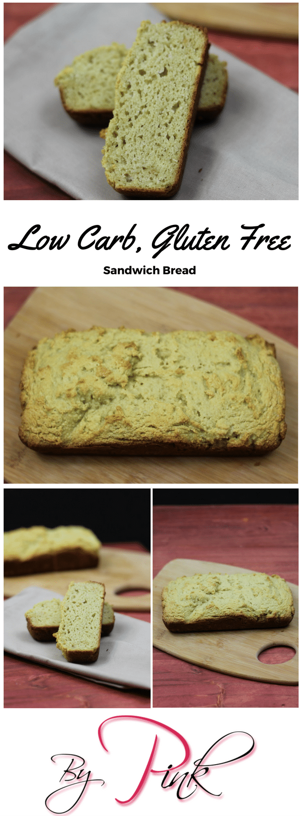 LOW CARB, GLUTEN FREE SANDWICH BREAD