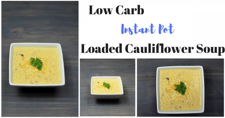 Instant Pot Low Carb Loaded Cauliflower Soup