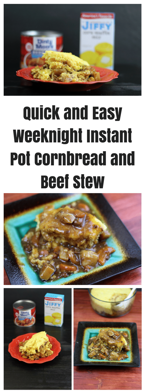 Quick and Easy Weeknight Instant Pot Cornbread and Beef Stew