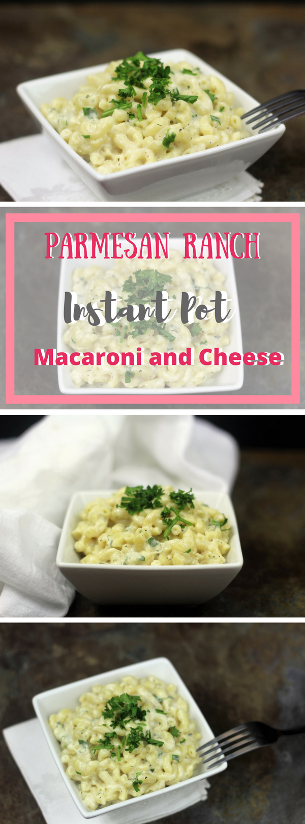 Parmesan Ranch Instant Pot Macaroni and Cheese