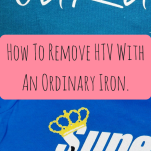 Heat Transfer Vinyl: How To Remove HTV With Iron