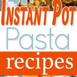 pinterest image for instant pot pasta