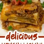 front top view of mexican lasagna with text overlay