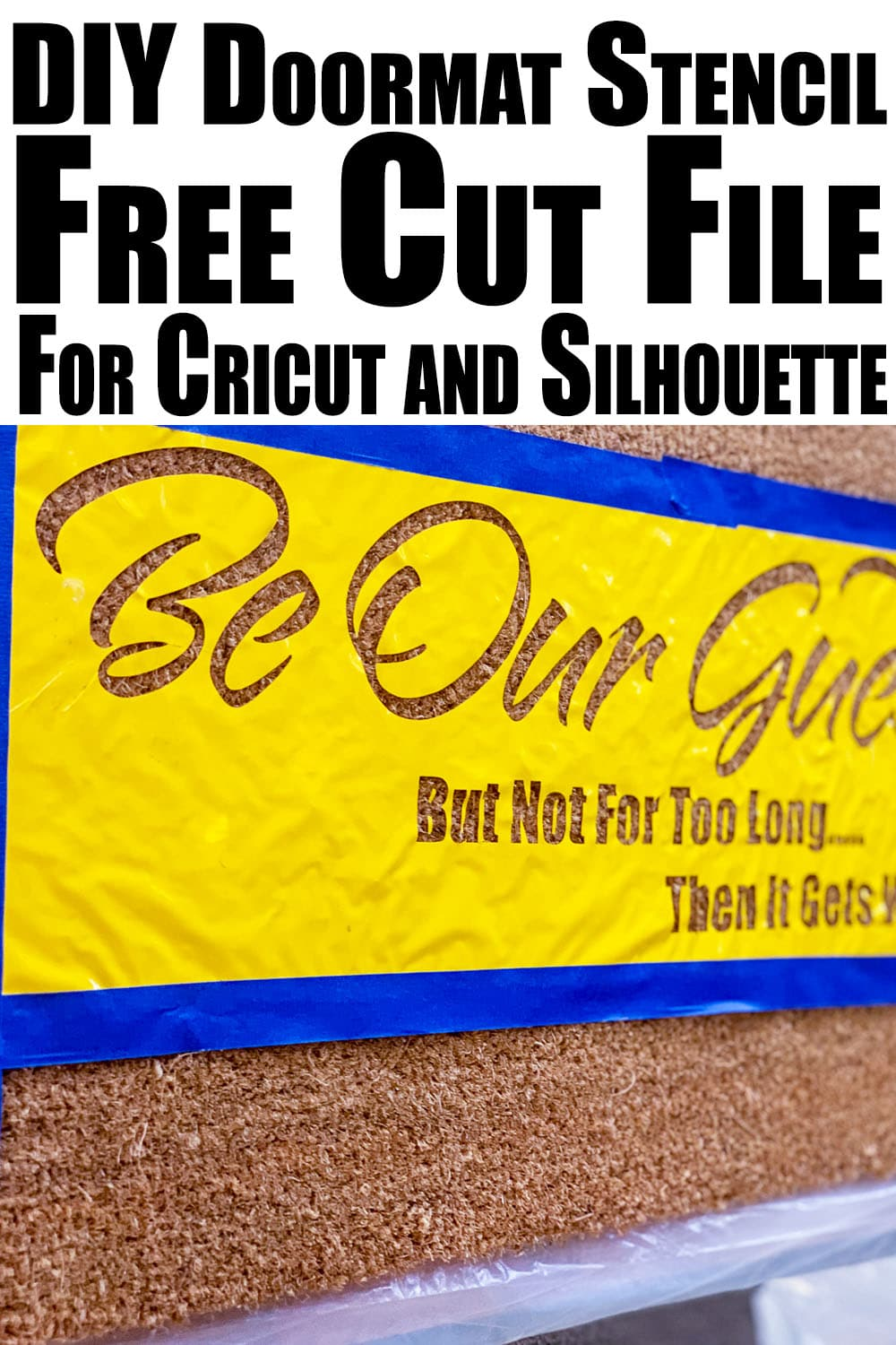 Learn how to create a stencil using adhesive vinyl and how to use Flex Seal instead of outdoor paint to create a custom DIY Doormat plus a free SVG file. #cricut #doormat