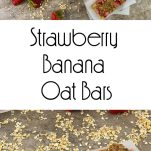 Oatmeal Bars with Strawberry and Banana