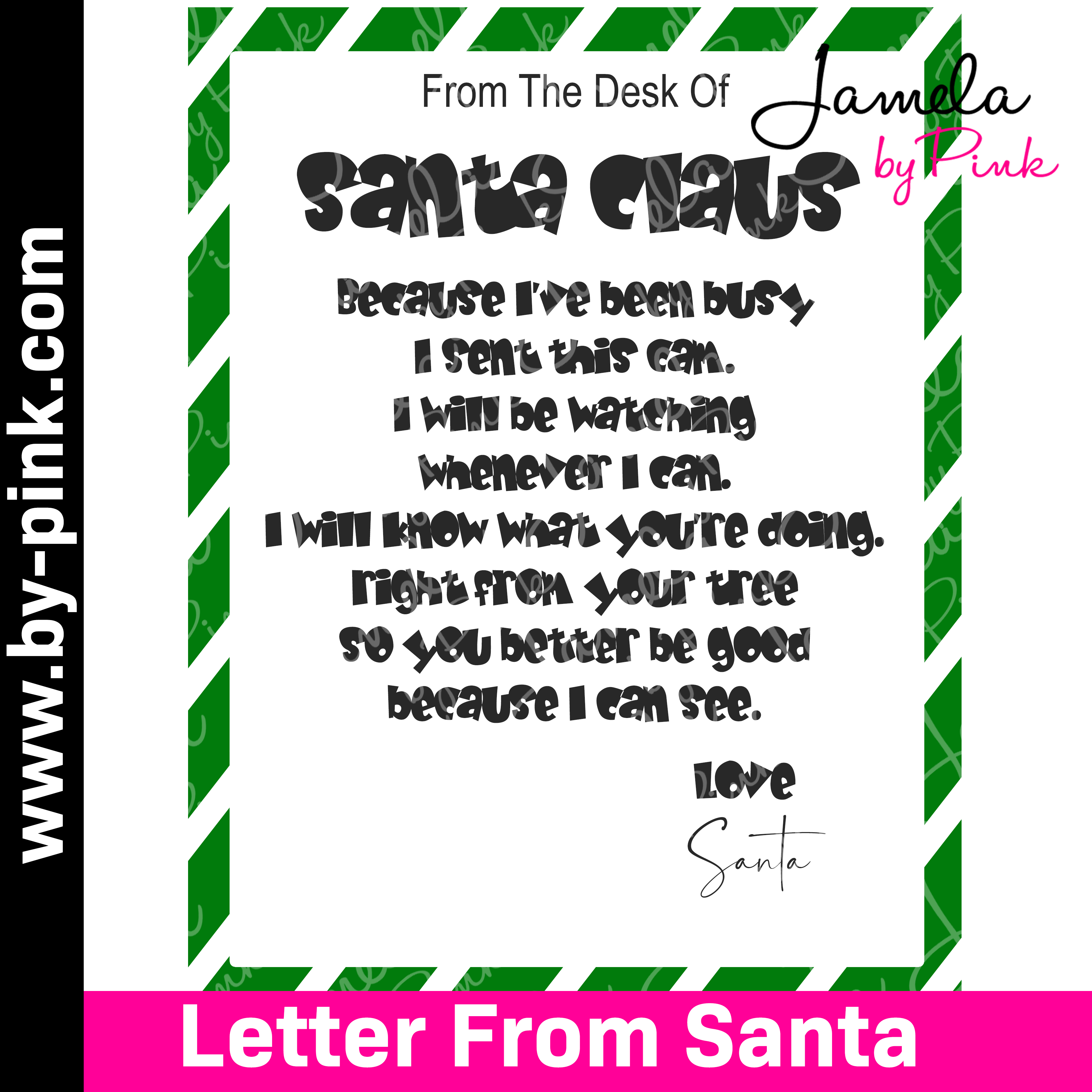 A letter from Santa Clause telling kids that he sent the Santa Cam to watch over them during Santa's busy season.