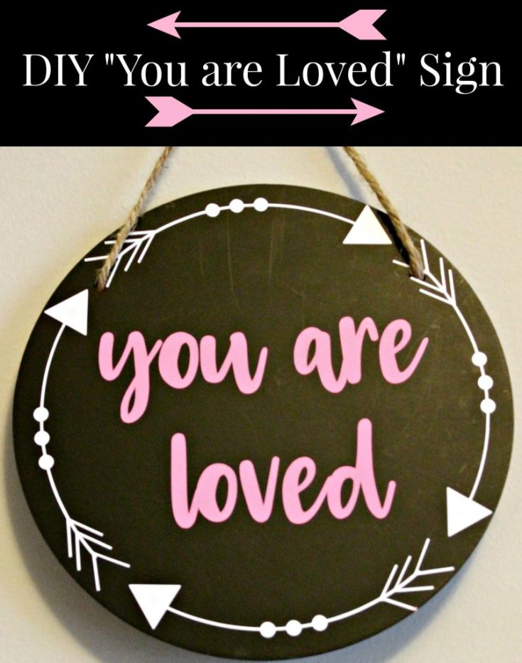 "Valentines Day ""You are Loved"" Sign"