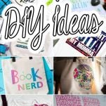 photo collage of how to make a t-shirt with cricut infusible ink with text which reads 25+ cricut infusible ink diy ideas