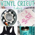 photo collage of cricut vinyl ideas for beginners with text which reads 25+ of the best beginner vinyl cricut ideas