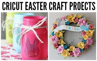 Sweet DIY Cricut Easter Projects