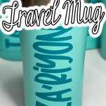 teal blue personalized coffee cups on a white table with text which reads how to make a personalized travel mug with adhesive vinyl