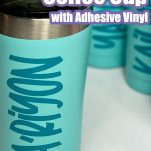 teal blue personalized coffee cups on a white table with text which reads how to personalize a coffee cup with adhesive vinyl