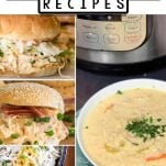 photo collage of chicken and ranch recipes made in the instant pot with text which reads 10+ Instant Pot Crack Chicken Recipes