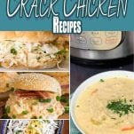 photo collage of how to make instant pot crack chicken with text which reads 10+ Instant Pot Crack Chicken Recipes