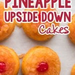 overhead view of several mini cakes with pineapple and cherry with text which reads mini pineapple upside down cakes