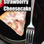 overhead view of a slice of strawberry cheesecake recipe for the instant pot with text which reads instant pot strawberry cheesecake