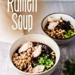simple recipe for ramen soup with chicken with text which reads thai ramen soup
