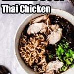 overhead view of easy ramen soup recipe with text which reads ramen soup thai chicken