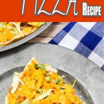 easy recipe for pizza with taco toppings with text which reads taco pizza recipe