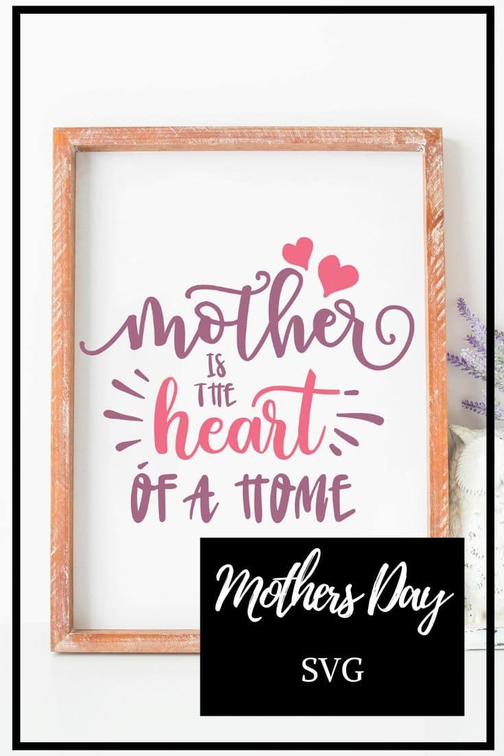 framed mothers day decor made with svg files