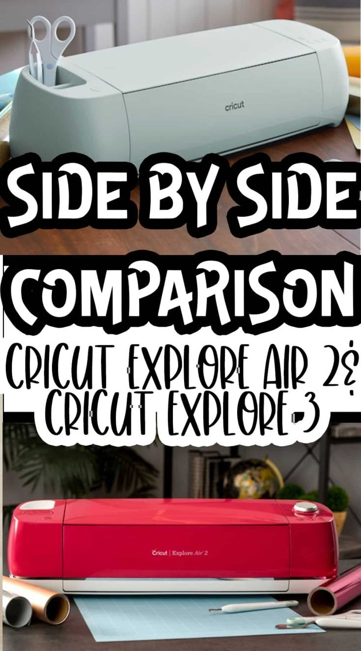 Before I invest, let's find out the Cricut Explore Air 2 vs. the Cricut Explore 3 will win out! Check out my comparison table for the skinny! #cricutmade #cricutexploreair2 #cricutexplore3